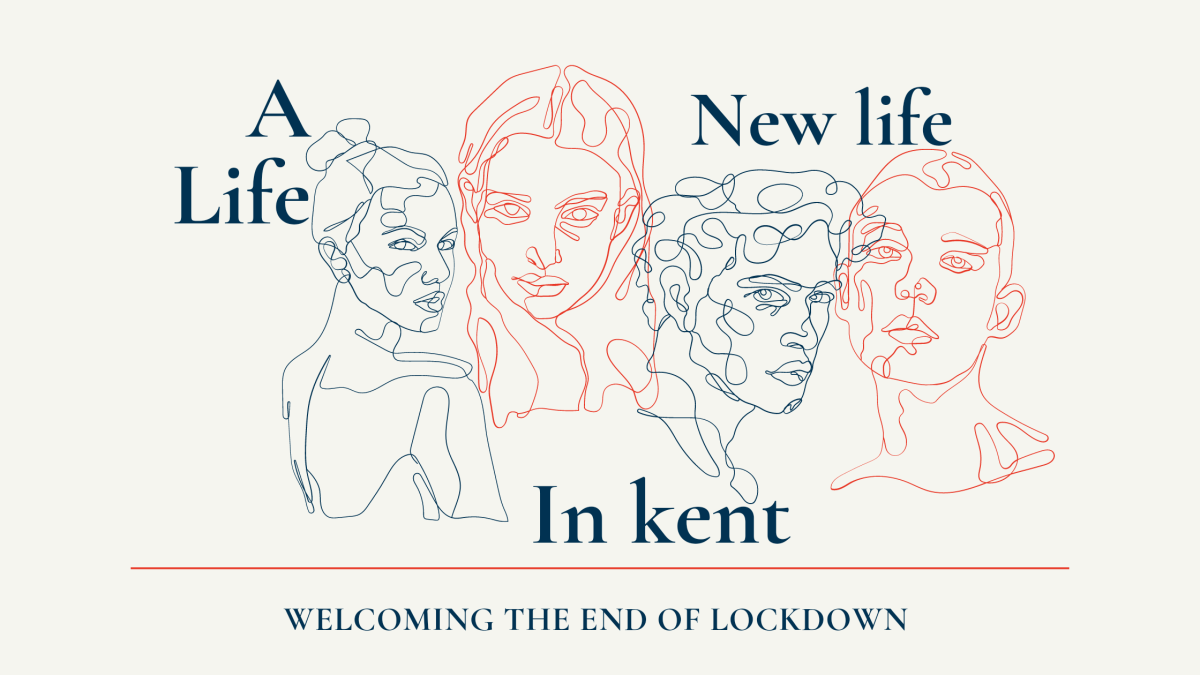 Coming out from lockdown – A new life inKent
