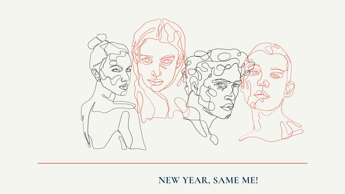 New year, new me? No thanks, I'mokay