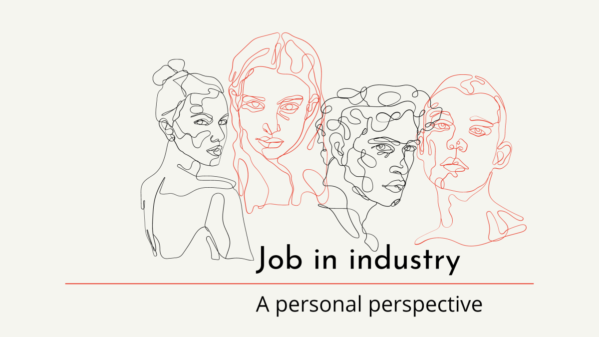 How to get a job in industry – A personal perspective