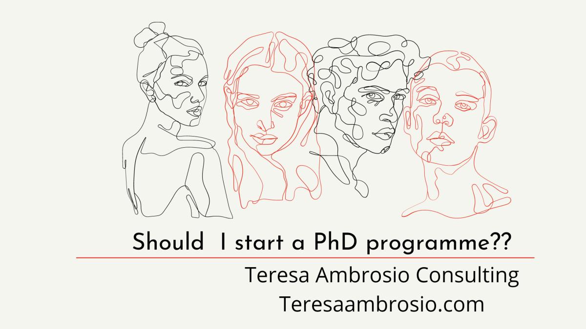 Should I start a PhDprogramme?